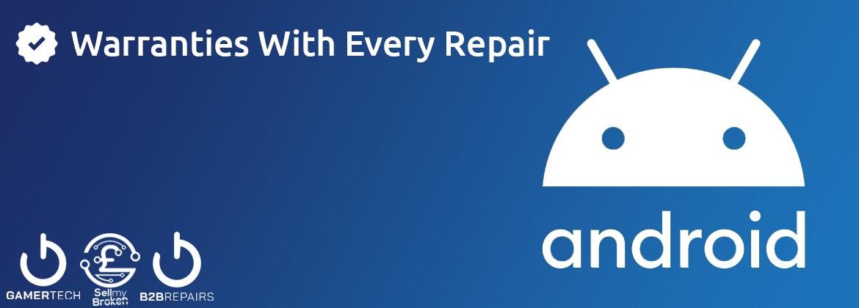 Android Phone / Tablet Repair